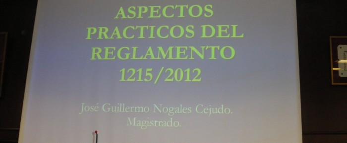 """GRAN ÉXITO DE LA JORNADA FORMATIVA SOBRE """"ASPECTOS PRÁCTICOS EN LA APLICACIÓN DEL REGLAMENTO 1215/2012. REGLAMENTO BRUSELAS I-BIS"""""""