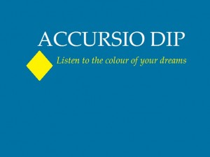 ACCURSIO DIP listen to the colur of your dreams